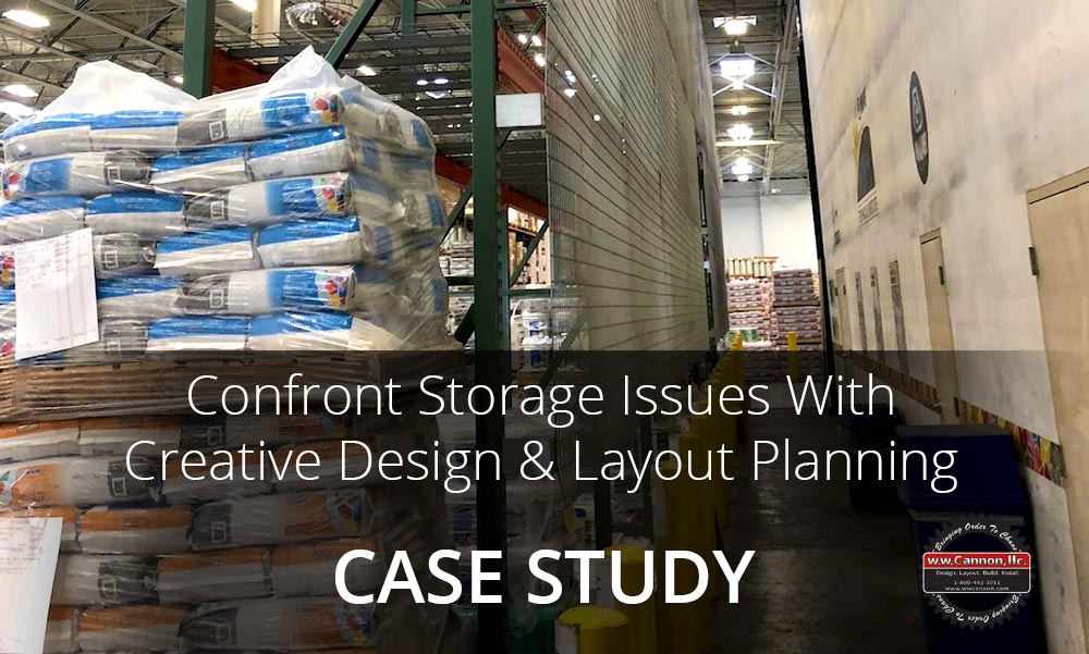 Confront storage and safety issues with warehouse design and layout planning